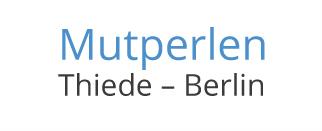 Mutperlen Thiede-Berlin